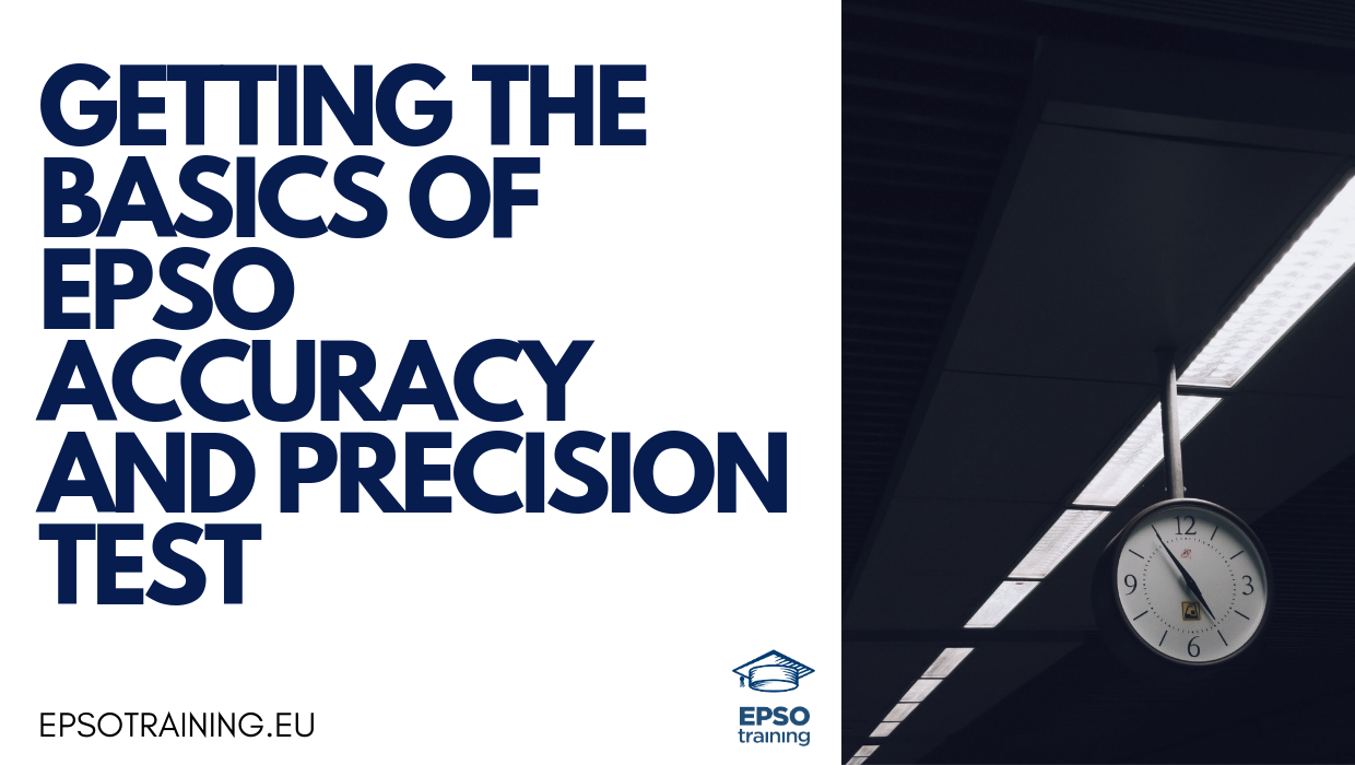 EPSO Accuracy and Precision test, Getting the Basics of EPSO Accuracy and Precision Test, Epsotraining - EPSO Tests for EU Competitions
