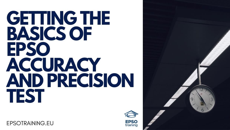 , Obtenir les bases du test d'exactitude et de précision EPSO, Epsotraining - EPSO Tests for EU Competitions