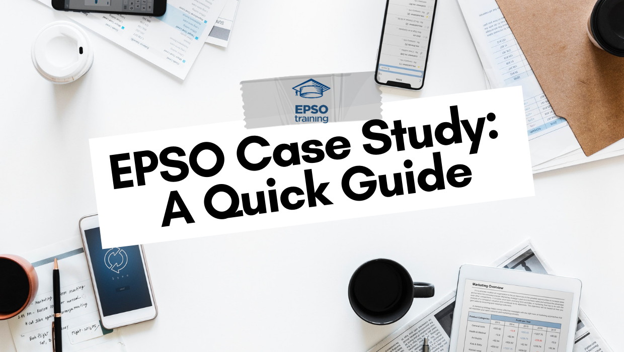 EPSO Case Study, EPSO Case Study: A Quick Guide, Epsotraining - EPSO Tests for EU Competitions